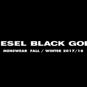 DIESEL BLACK GOLD – Autumn winter 2017- Milan Fashion Week